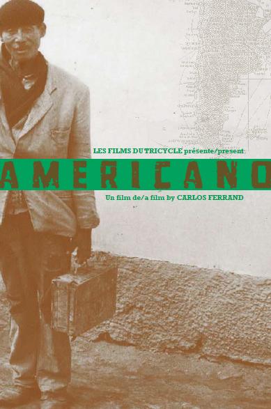 Americano, un film de Carlos Ferrand